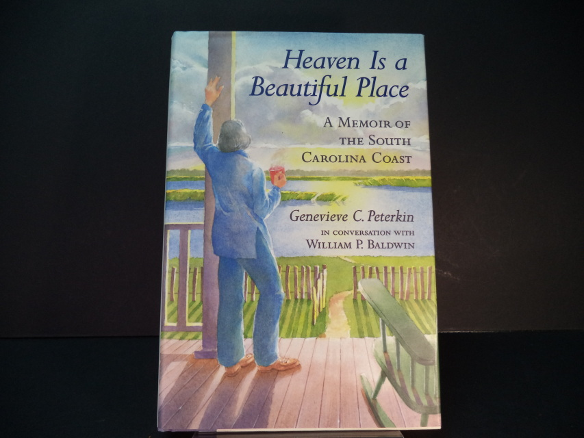 Heaven Is A Beautiful Place A Memoir Of The South Carolina Coast